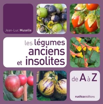 Légumes anciens et insolites des éditions Rustica