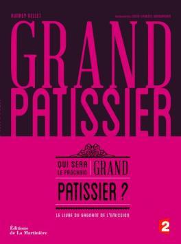 LIVRE_Audrey-Gellet_Grand-pâtissier_Editions-La-Martinière