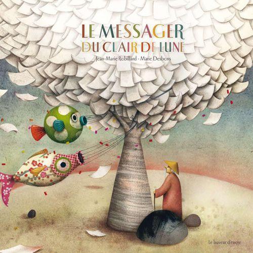 SLPJ2014_LIVRE_Le-messager-du-clair-de-lune_Jean-Marie-Robillard_Editions_Le-Buveur-dEncre