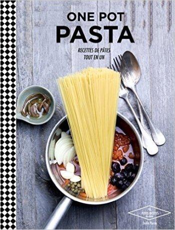 LIVRE_One_pot_pasta_Recettes_pâtes